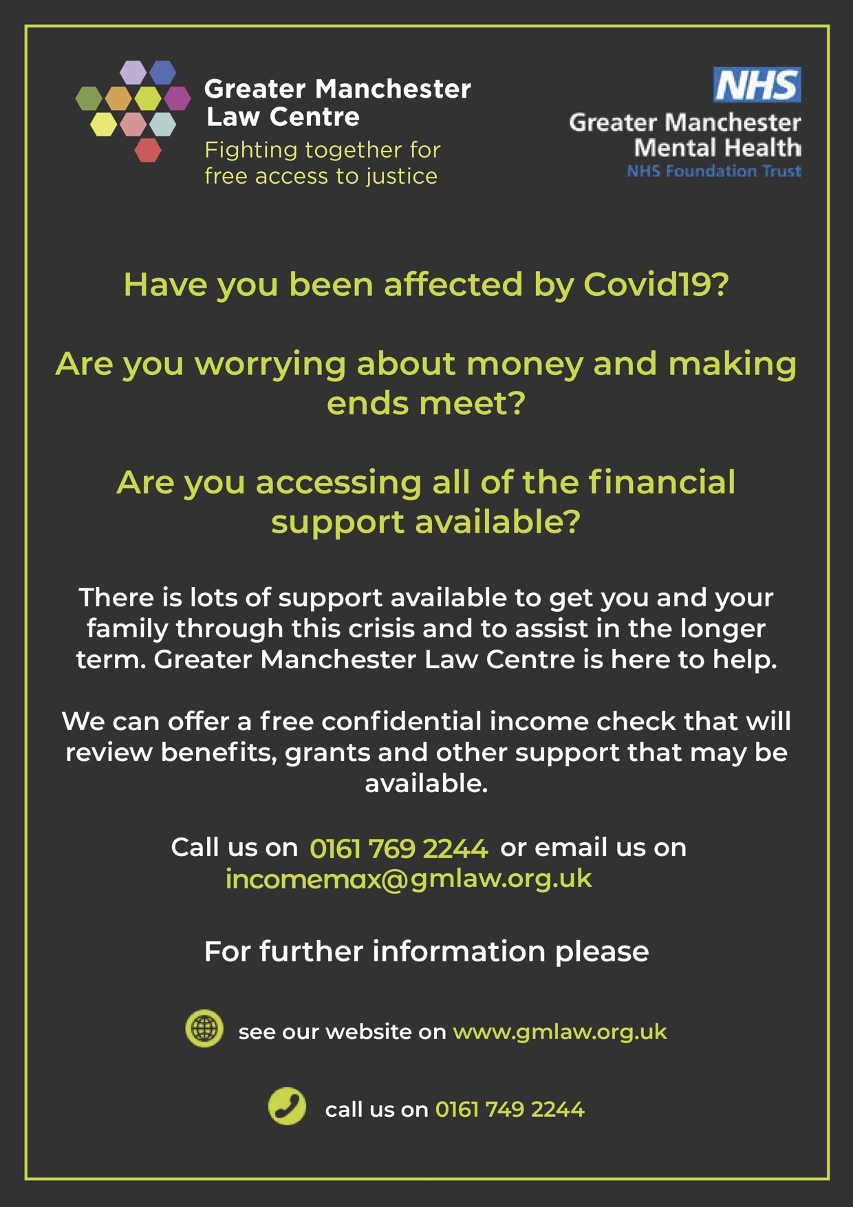 """Image is a leaflet from GMLC asking """"Have you been affected by Covid-19? Are you worrying about money and making ends meet? Are you accessing all of the financial support available?"""" It then explains how GMLC has lots of support available if you call us. Please see our contact page for updated details on our number and email address."""