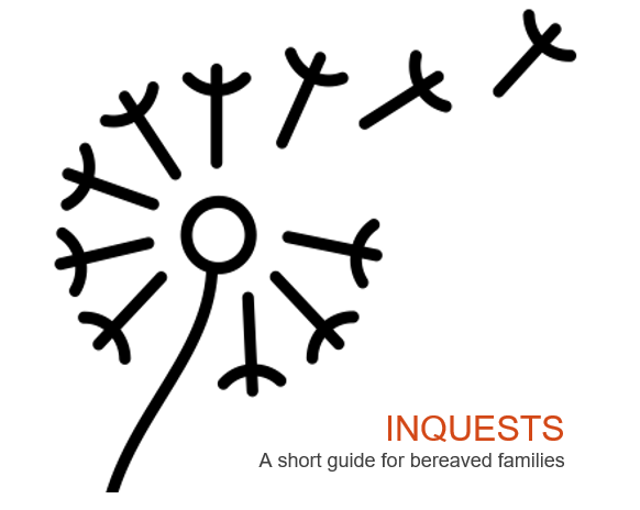 Image shows a dandelion shedding two of its seeds, and reads 'Inquests: A short guide for bereaved families'