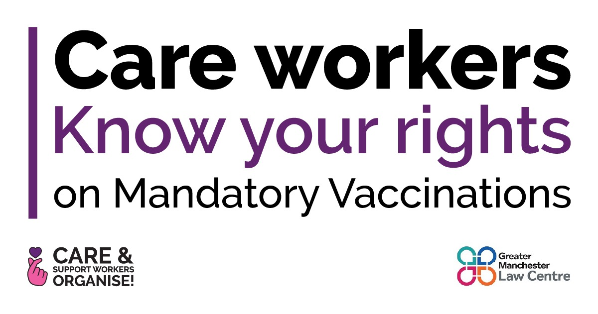 """Graphic reads """"Care workers Know your rights on Mandatory Vaccinations"""" with the CASWO and GMLC logos"""